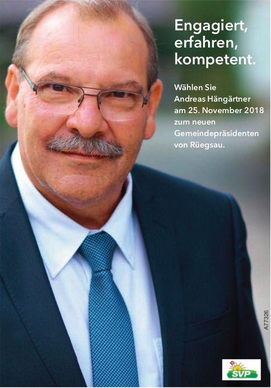 Wählen Sie Andreas Hängärtner am 25. November zum neuen Gemeindepräsidenten von Rüegsau