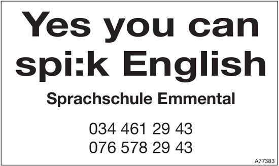 Yes you can spi:k English - Sprachschule Emmental