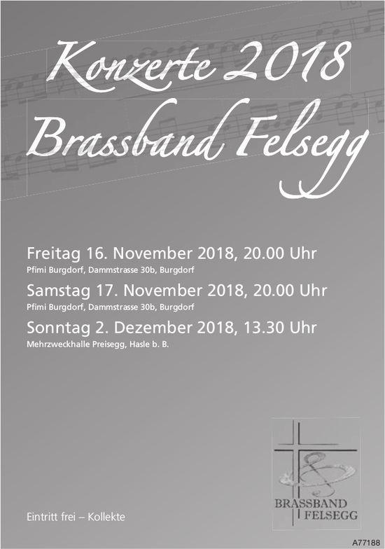Konzerte 2018, Brassband Felsegg, 16./17. November & 2. Dezember, Burgdorf & Hasle b. Burgdorf