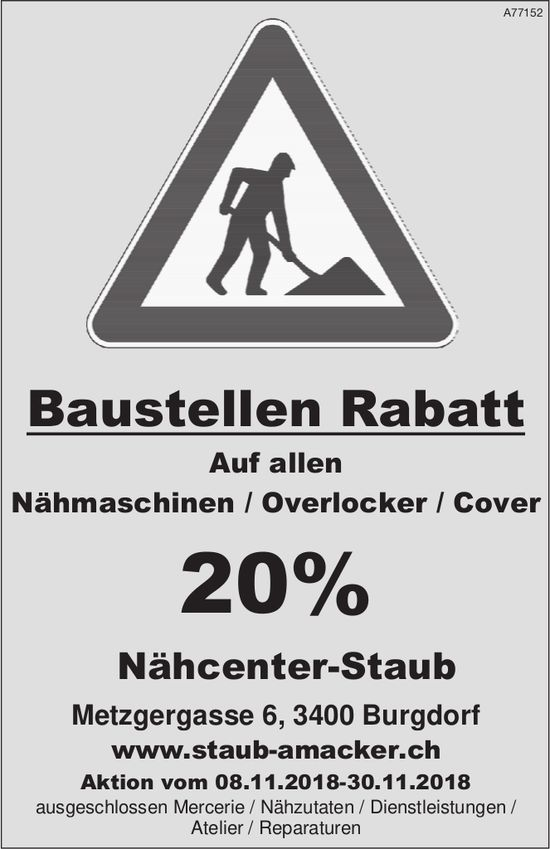 Baustellen Rabatt 20% - Nähcenter-Staub, Burgdorf