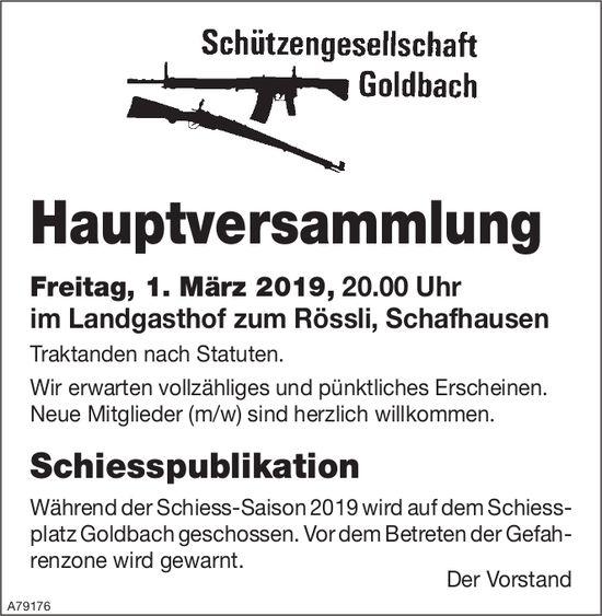Hauptversammlung, 1. März, Schützengesellschaft Goldbach, Landgasthof zum Rössli, Schafhausen