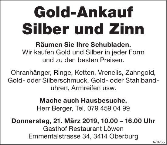 Gold-Ankauf Silber und Zinn, 21. März, Gasthof Restaurant Löwen, Oberburg