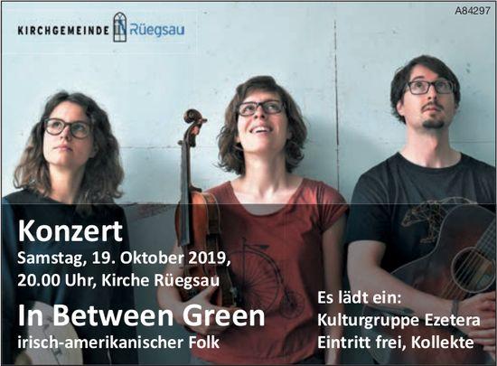 """Konzert """"In Between Green"""", Kirche Rüegsau, am 19. Oktober"""