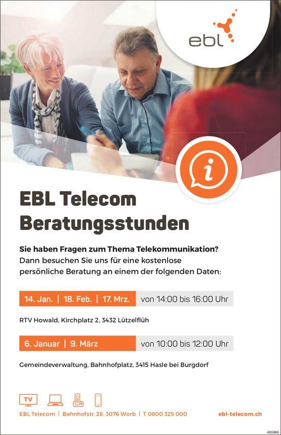EBL Telecom Beratungsstunden, 6. + 14. Januar, 18. Februar, 9. + 17. März