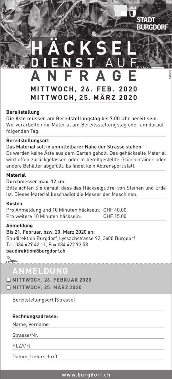 HÄCKSELDIENST AUF ANFRAGE, 25. + 26. März, Stadt Burgdorf