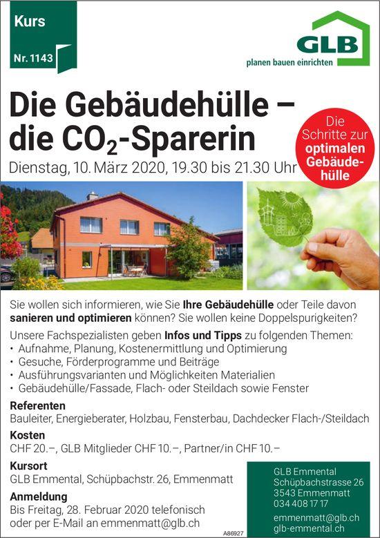 Kurs - Die Gebäudehülle – die CO2-Sparerin, 10. März, GLB Emmental,  Emmenmatt