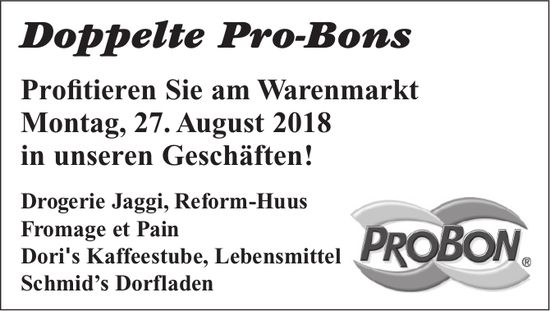 Doppelte Pro-Bons am Warenmarkt, 27. August