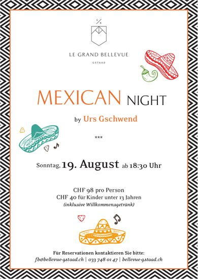 Mexican Night am 19. August, Le Grand Bellevue
