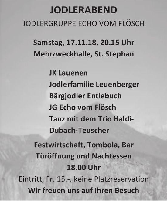 JODLERABEND, JODLERGRUPPEECHO VOM FLÖSCH, 17. November, Mehrzweckhalle,St. Stephan