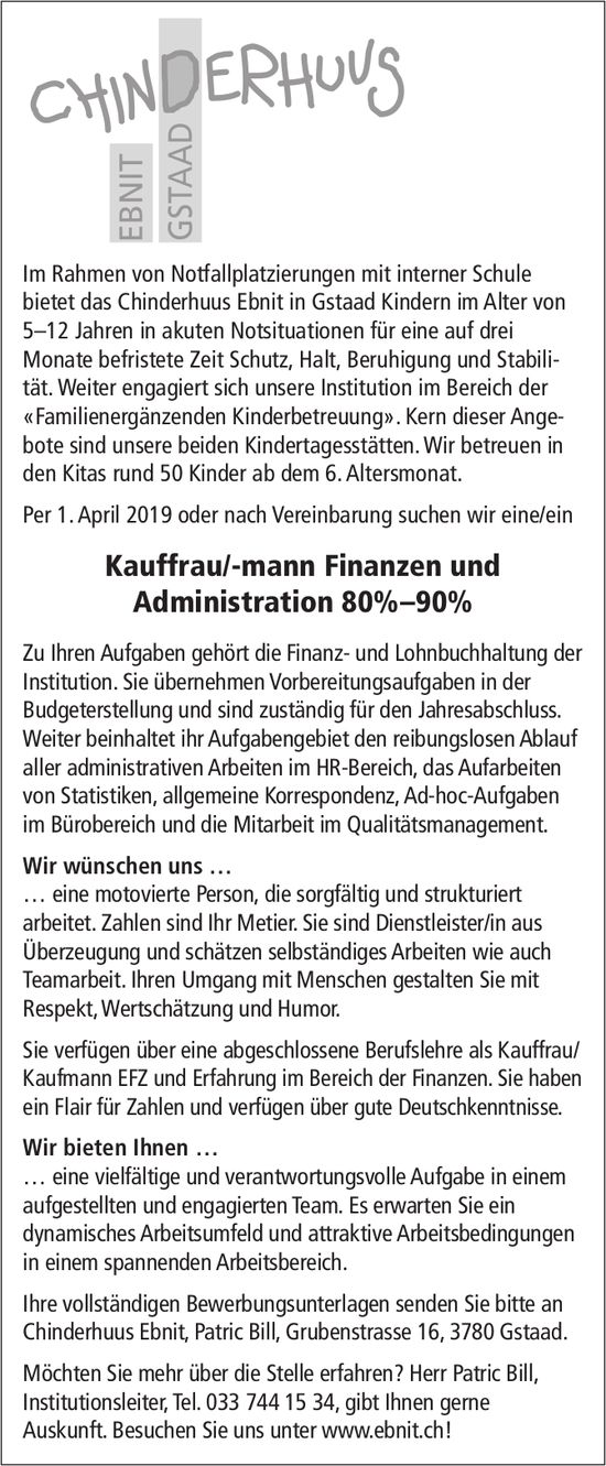 Kauffrau/-mann Finanzen und Administration, 80%–90%, Chinderhuus Ebnit