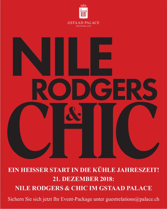 Nile Rodgers & Chic, 21. Dez., Gstaad Palace