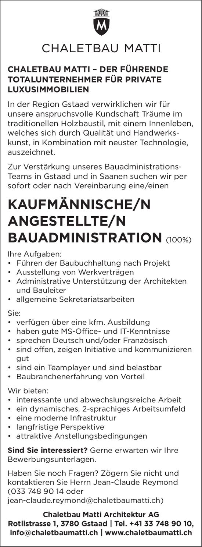 Kaufmännische/r Angestellte/r Bauadministration, 100%, Chaletbau Matti