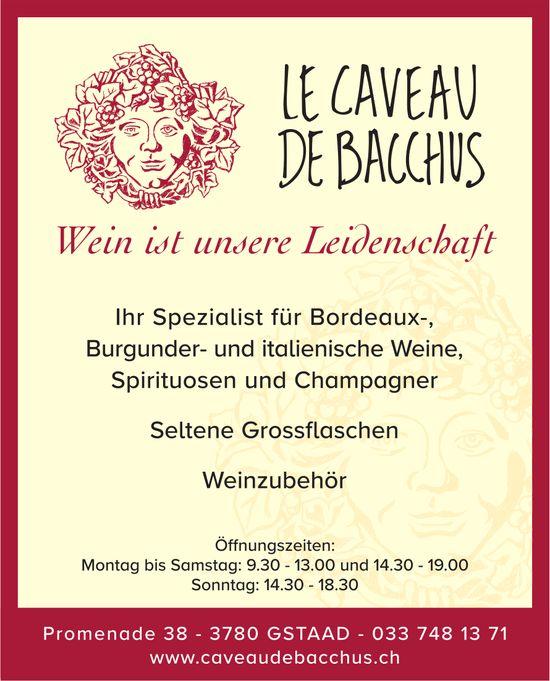 Wein ist unsere Leidenschaft, Le Caveau de Bacchus