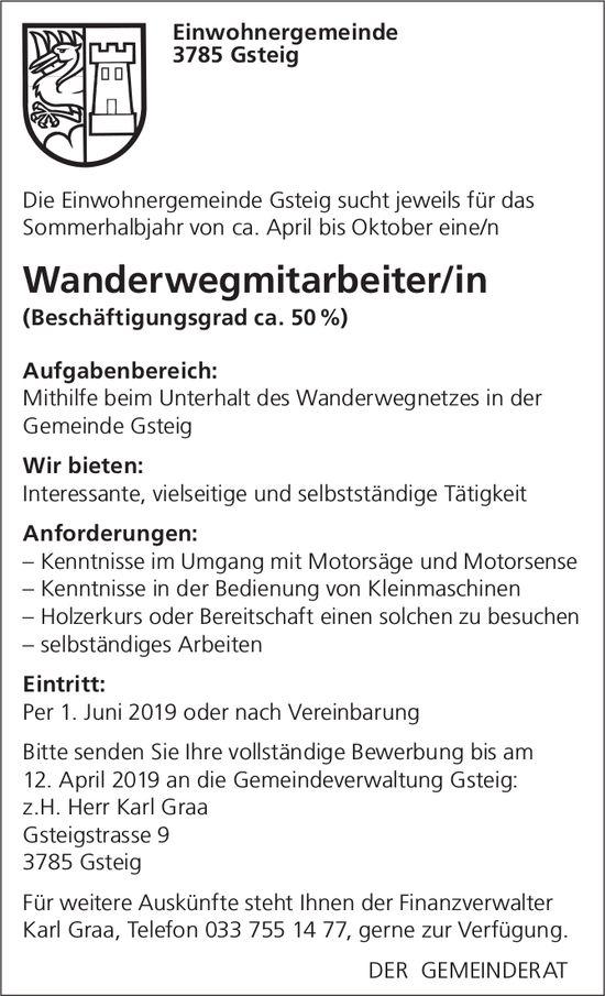 Wanderwegmitarbeiter/in, ca. 50%, Einwohnergemeinde Gsteig, gesucht