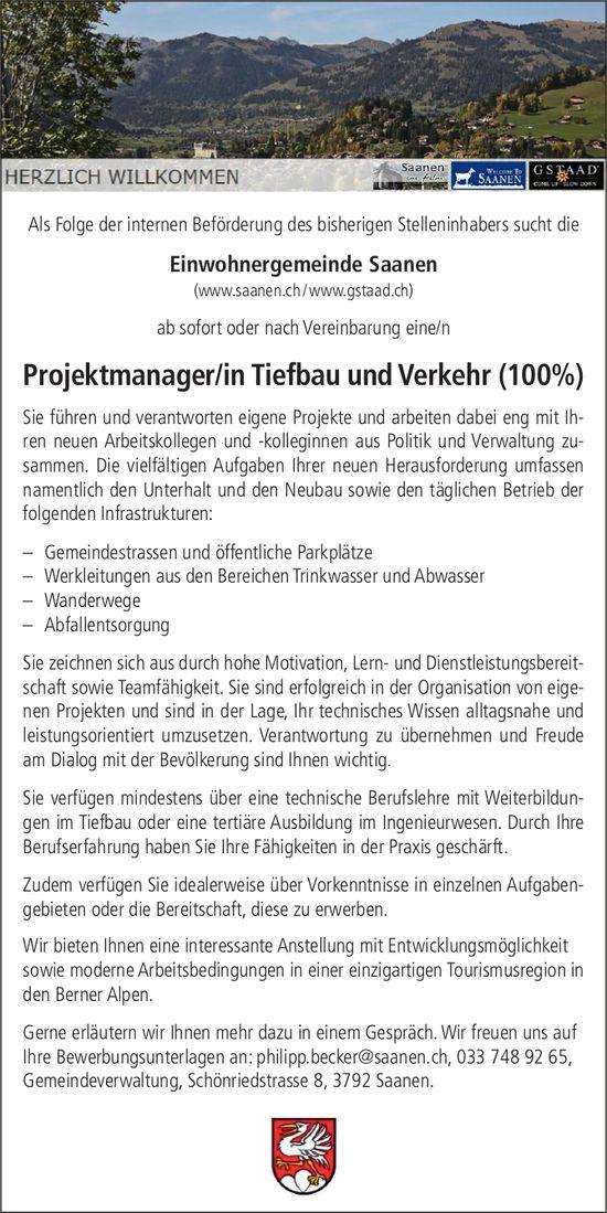 Projektmanager/in Tiefbau und Verkehr (100%), Einwohnergemeinde Saanen, gesucht