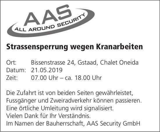 Strassensperrung wegen Kranarbeiten, 21. Mai, Bissenstrasse 24, Gstaad