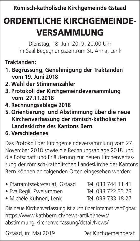 ORDENTLICHE KIRCHGEMEINDEVERSAMMLUNG, 18. Juni, Saal Begegnungszentrum St. Anna, Lenk