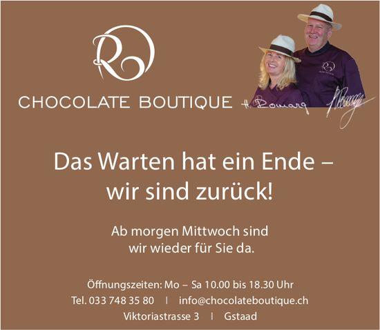 CHOCOLATE BOUTIQUE, Gstaad - Das Warten hat ein Ende – wir sind zurück!