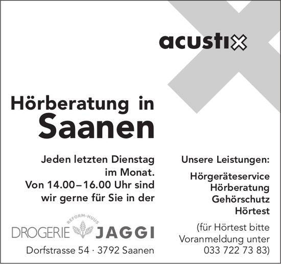 Acustix Hörberatung, jeden letzten Dienstag im Monat, Drogerie Jaggi in Saanen