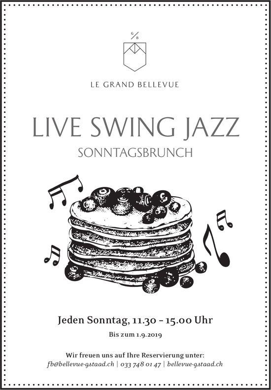 Live Swing JAZZ, SonntagsBrunch, jeden Sonntag, Le Grand Bellevue
