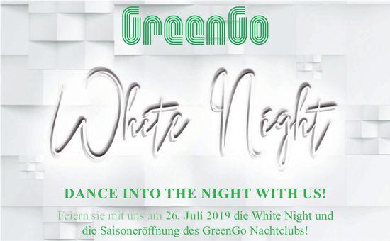 GREENGO, WHITE NIGHT, 26. Juli, GreenGo Nachtclub