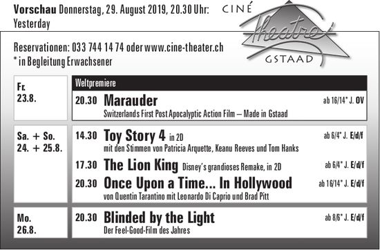 Kinoprogramm, 23. - 26. August, Ciné Theatre, Gstaad