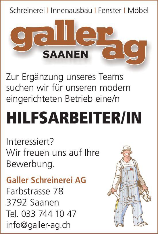 HILFSARBEITER/IN, Galler Schreinerei AG, Saanen, gesucht