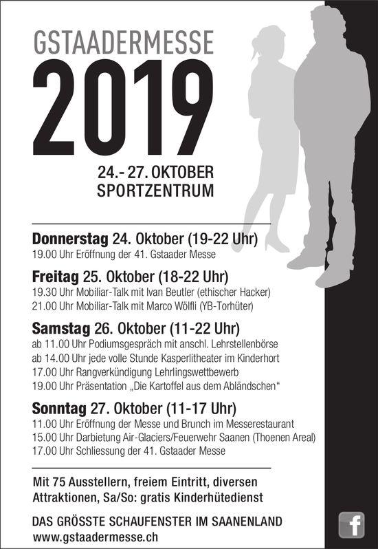 Gstaader Messe, 24. bis 27. Oktober, Sportzentrum