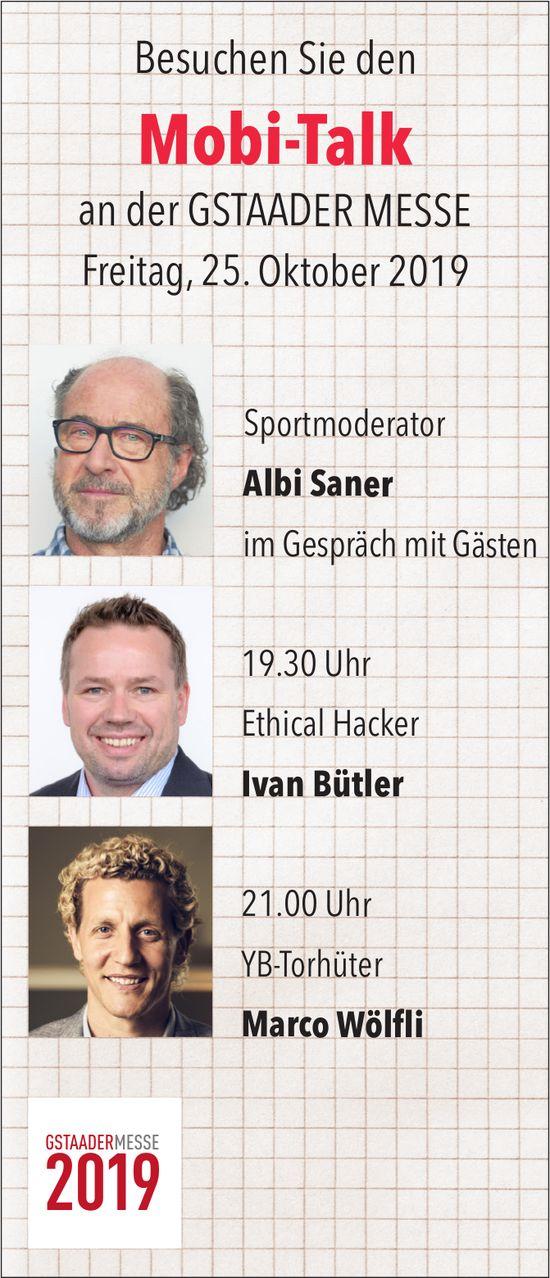 Mobi-Talk, 25. Oktober, Gstaader-Messe