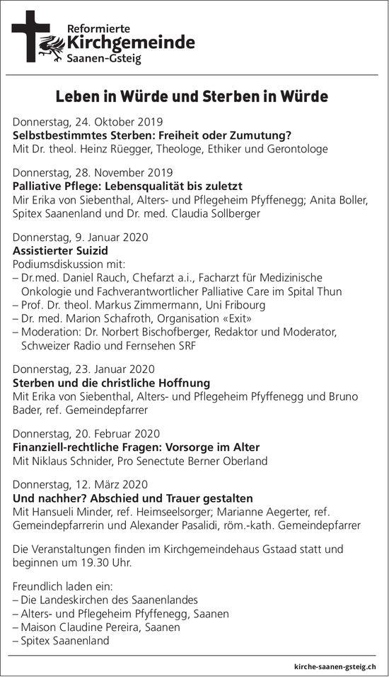 Leben in Würde und Sterben in Würde, 24. Oktober, Kirchgemeindehaus Gstaad