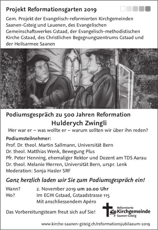 Podiumsgespräch zu 500 Jahren Reformation Hulderych Zwingli, 2. November, EGW Gstaad