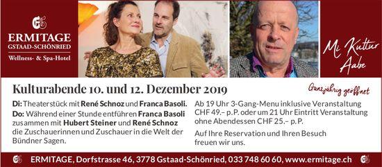 Kulturabende 10. und 12. Dezember, Wellness- und Spa-Hotel ERMITAGE, Schönried