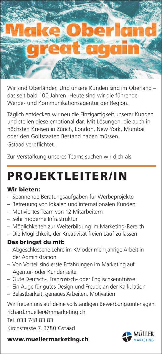 PROJEKTLEITER /IN, Müller Marketing, Gstaad, gesucht