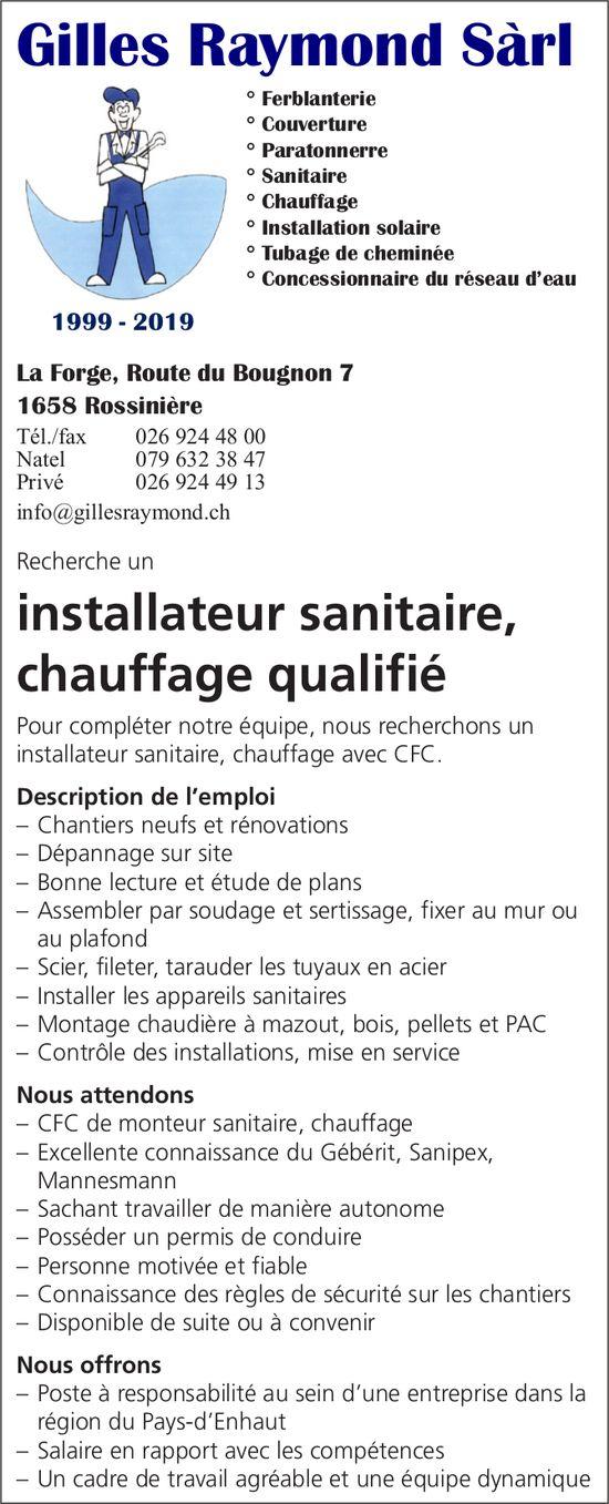 Installateur sanitaire,  chauffage qualifié, Gilles Raymond Sàrl,  Rossinière, recherché