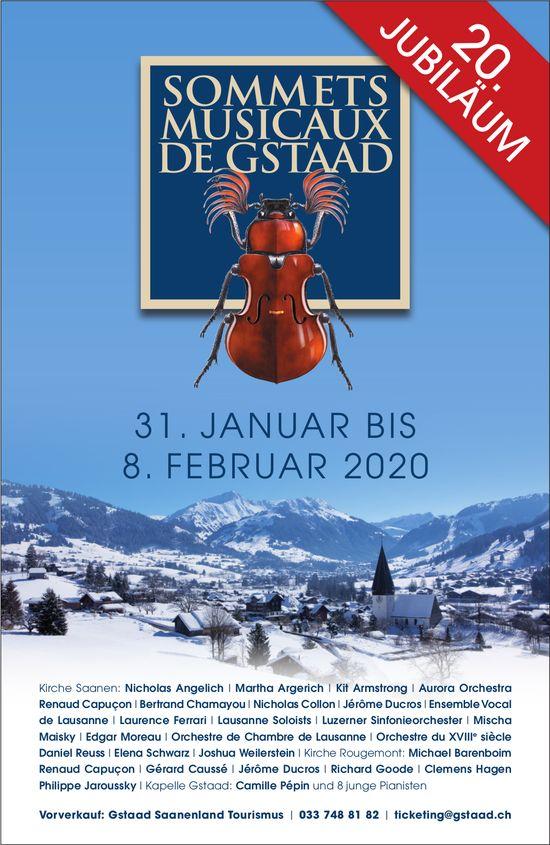 SOMMETS MUSICAUX DE GSTAAD, 31. JANUAR BIS 8. FEBRUAR