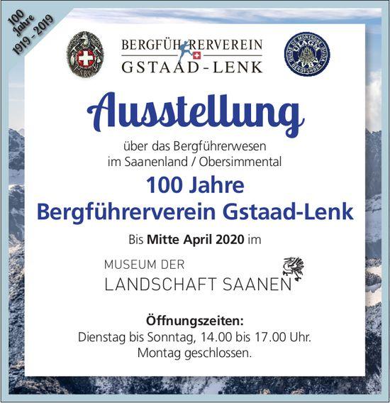 Ausstellung 100 Jahre Bergführerverein Gstaad-Lenk, 24. Januar, MUSEUM DER & LANDSCHAFT SAANEN