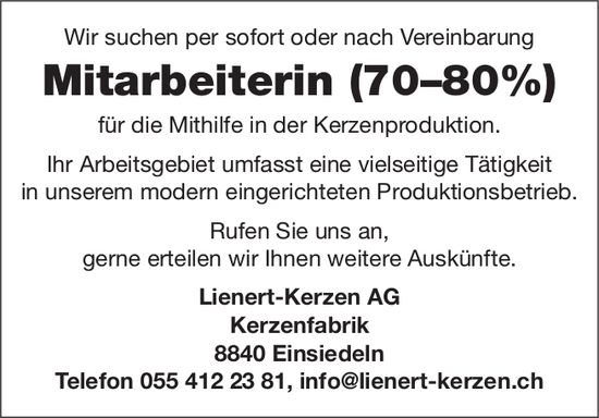 Mitarbeiterin Mithilfe Kerzenproduktion, 70–80%, Lienert-Kerzen AG