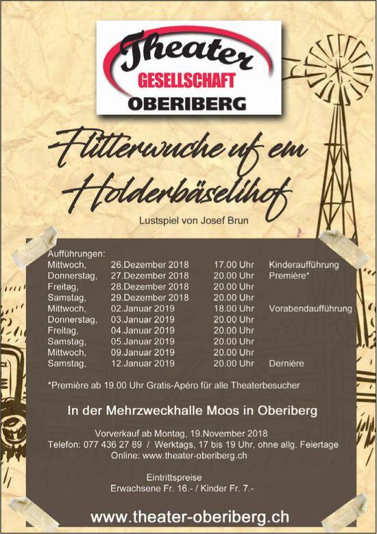 Flitterwuche uf em Holderbäselihof, Spieldaten, MZH Moos in Oberiberg