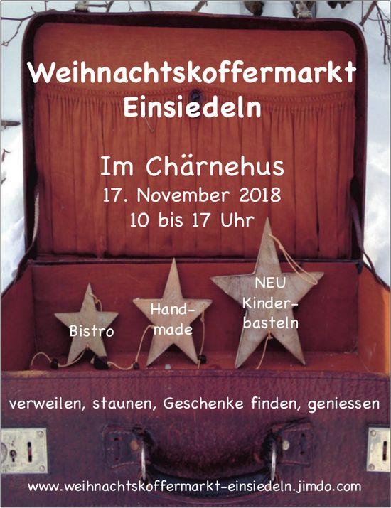 Weihnachtskoffermarkt Einsiedeln, 17. Nov., Chärnehus