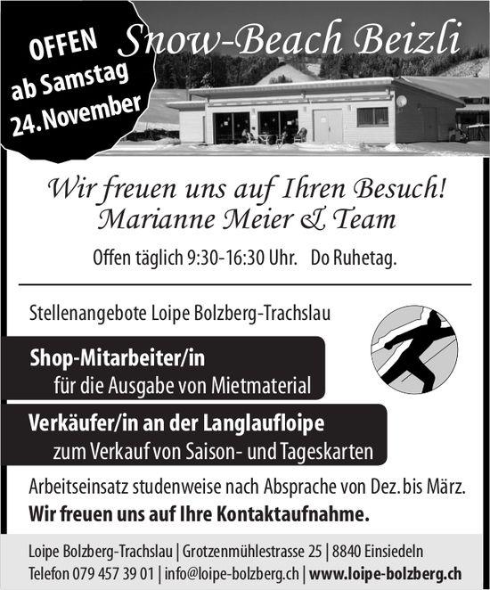 Shop-Mitarbeiter/in & Verkäufer/in an der Langlaufloipe, Loipe Bolzberg-Trachslau