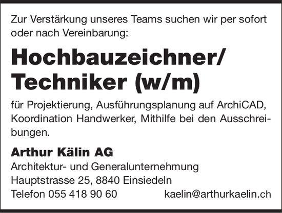 Hochbauzeichner/ Techniker (w/m), Arthur Kälin AG