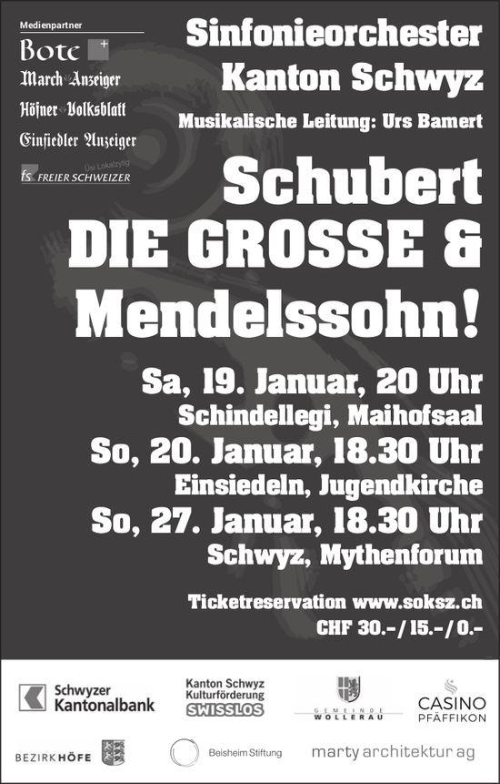 Schubert DIE GROSSE & Mendelssohn! 19./20./27. Jan.