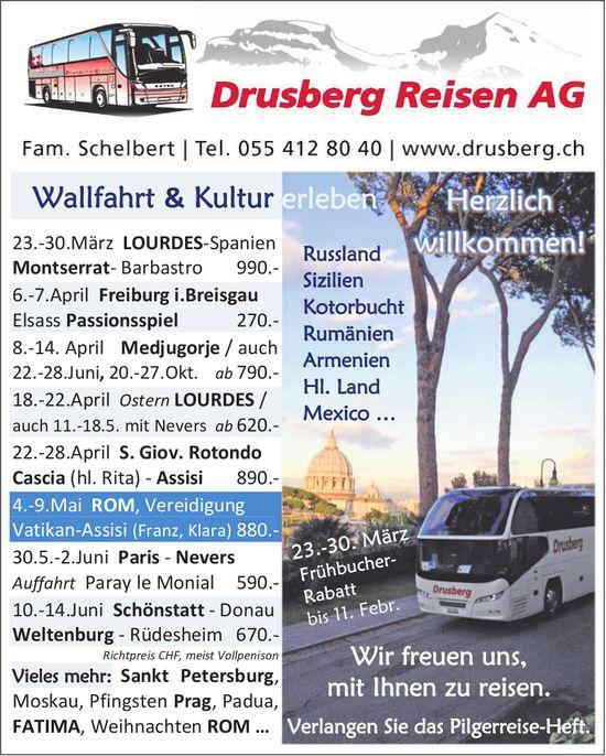 Wallfahrt & Kultur, Drusberg Reisen AG