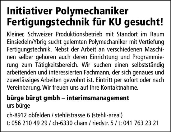 Initiativer Polymechaniker Fertigungstechnik für KU, bürge bürgt gmbh - interimsmanagement