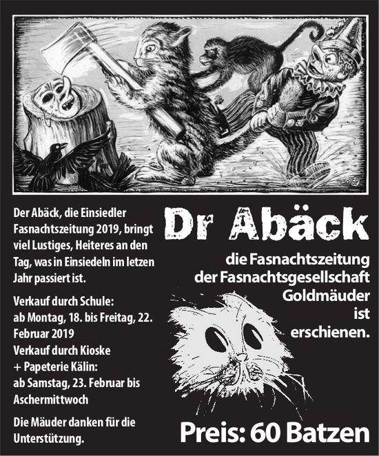 Dr Abäck, die Fasnachtszeitung der Fasnachtsgesellschaft Goldmäuder, Preis: 60 Batzen