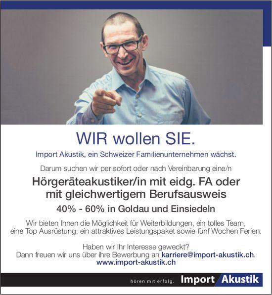 Hörgeräteakustiker/in mit eidg. FA o. mit gleichwertigem Berufsausweis, 40-60%, Import Akustik