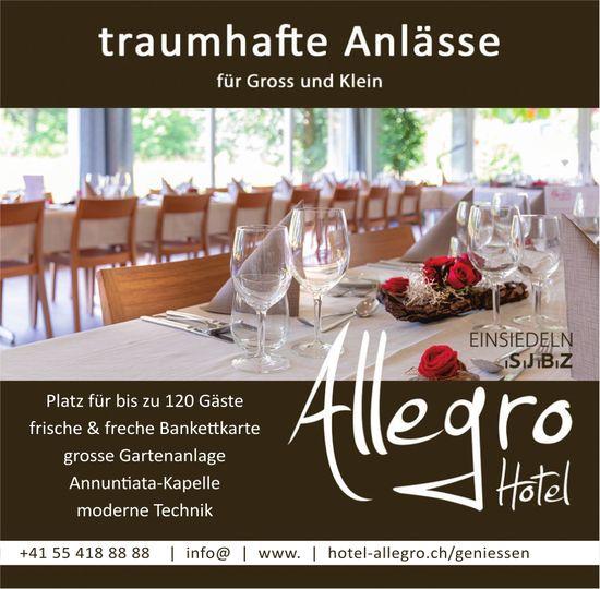Traumhafte Anlässe für Gross und Klein, Hotel Allegro