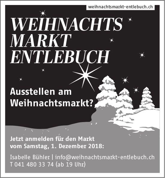 WEIHNACHTSMARKT ENTLEBUCH - Jetzt anmelden für den Markt vom Samstag, 1. Dezember 2018