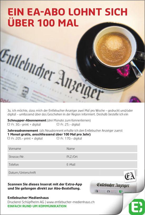 Entlebucher Medienhaus - EIN EA-ABO LOHNT SICH ÜBER 100 MAL