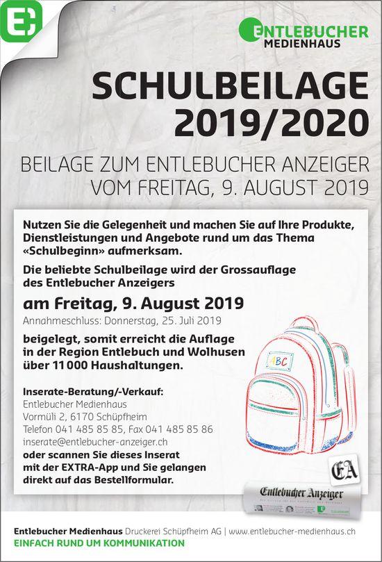 SCHULBEILAGE 2019/2020, 9. AUGUST, ENTLEBUCHER ANZEIGER